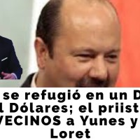 Duarte se refugió en un DEPA de 500 mil dólares; el priista tenía como VECINOS a @YoconYunes y @CarlosLoret