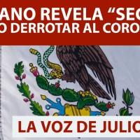 "Mexicano revela ""secreto"" de como derrotar al Coronavirus"