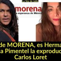 URGENTE: Líder de MORENA, es Hermano de Azucena Pimentel, la exproductora de Carlos Loret